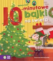 okładka Bajki na dobranoc 10-minutowe bajki na święta, Książka | Supeł Barbara