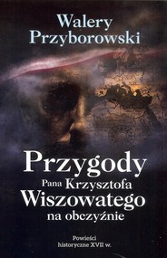 okładka Przygody Pana Krzysztofa Wiszowatego na obczyźnie, Książka   Walery Przyborowski