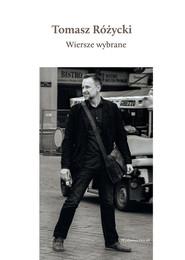 okładka Wiersze wybrane + CD, Książka | Tomasz  Różycki