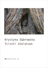 okładka Ścieżki dźwiękowe, Książka | Krystyna Dąbrowska
