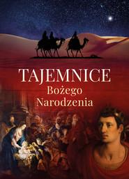 okładka Tajemnice Bożego Narodzenia, Książka | Wacław Stefan Borek