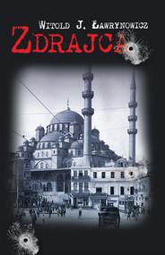 okładka Zdrajca, Książka | Witold J. Ławrynowicz