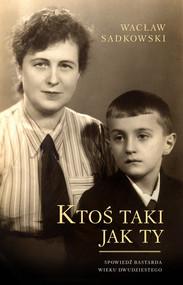 okładka Ktoś taki jak Ty, Książka | Sadkowski Wacław