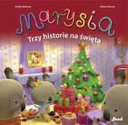 okładka Marysia Trzy historie na święta, Książka | Berkane Nadia
