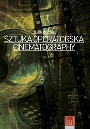 okładka Cinematography Sztuka Operatorska, Książka | Blain Brown