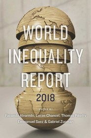 okładka World Inequality Report 2018, Książka | Facundo Alvaredo, Lucas Chancel, Thomas Piketty, Emmanuel Saez, Gabriel Zucman