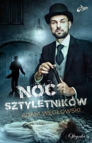 okładka Noc Sztyletników, Książka | Adam Węgłowski
