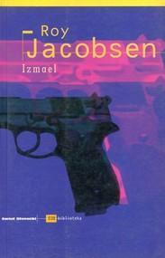 okładka Izmael, Książka   Jacobsen Roy