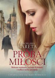 okładka Próba miłości, Książka | Mirosława Kareta