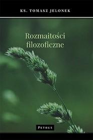okładka Rozmaitości filozoficzne, Książka   Jelonek Tomasz