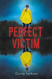 okładka Perfect victim, Książka | Jackson Corrie