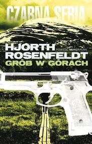 okładka Grób w górach, Książka | Michael Hjorth, Hans Rosenfeldt