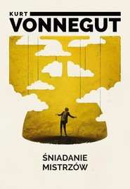 okładka Śniadanie mistrzów, Książka | Kurt Vonnegut