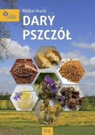 okładka Dary pszczół, Książka | Mazik Michał