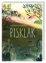 okładka Pisklak, Książka | Zuzanna Orlińska