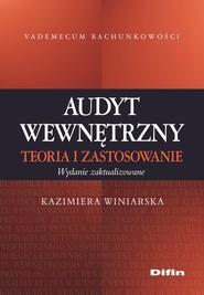okładka Audyt wewnętrzny Teoria i zastosowanie, Książka | Kazimiera Winiarska