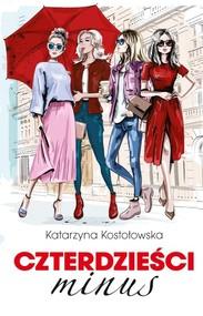 okładka Czterdzieści minus, Książka | Kostołowska Katarzyna