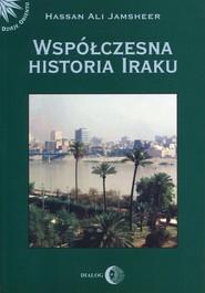 okładka Współczesna historia Iraku, Książka | Hassan Ali Jamsheer