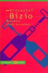 okładka Maniakalni uliczni kaznodzieje, Książka | Bizio Krzysztof