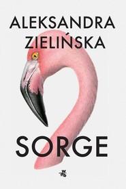 okładka Sorge, Książka | Aleksandra Zielińska