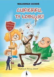 okładka Cukierku ty łobuzie, Książka | Cichoń Waldemar