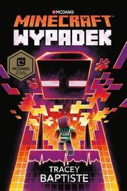 okładka Minecraft Wypadek, Książka | Baptiste Tracey