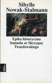 okładka Epika historyczna Samuela ze Skrzypny Twardowskiego, Książka | Nowak-Stalmann Sibylle