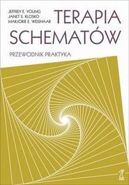 okładka Terapia schematów Przewodnik praktyka, Książka | Jeffrey Young, Janet Klosko, Marjorie Weishaar