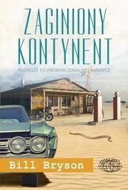 okładka Zaginiony kontynent, Książka | Bill Bryson