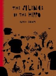 okładka The Silence of the Hippo, Książka | Bohm David