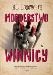 okładka Verlaque i Bonnet na tropie Tom 3 Morderstwo w winnicy, Książka | M. L. Longworth