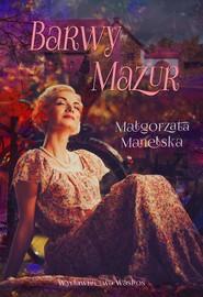 okładka Barwy Mazur, Książka | Manelska Małgorzata