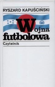 okładka Wojna futbolowa, Książka   Ryszard Kapuściński