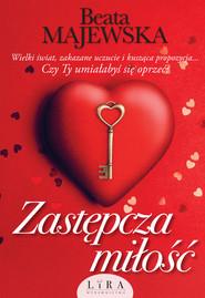 okładka Zastępcza miłość, Książka | Beata Majewska
