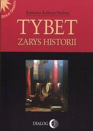 okładka Tybet Zarys historii, Książka | Kollmar-Paulenz Karenina