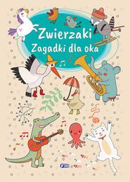 okładka Zwierzaki Zagadki dla oka, Książka |