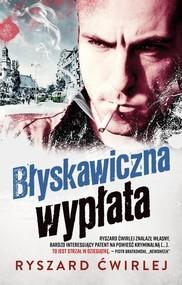 okładka Błyskawiczna wypłata, Książka | Ryszard Ćwirlej
