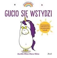 okładka Uczucia Gucia Gucio się wstydzi, Książka | Aurelie Chien Chow Chine