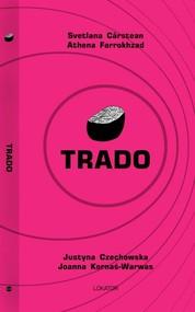 okładka Trado, Książka | Svetlana Carstean, Athena Farrokhzad