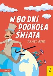 okładka W 80 dni dookoła świata, Książka   Juliusz Verne