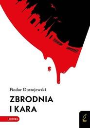 okładka Zbrodnia i kara, Książka | Fiodor Dostojewski
