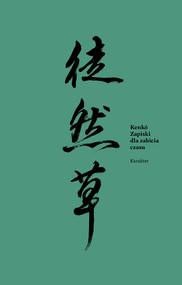 okładka Zapiski dla zabicia czasu, Ebook | Yoshida Kenko