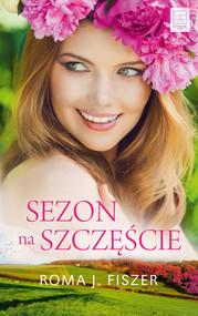 okładka Sezon na szczęście Wielkie Litery, Książka   Roma J. Fiszer