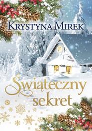 okładka Świąteczny sekret Wielkie Litery, Książka | Krystyna Mirek