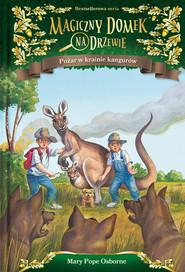 okładka Pożar w krainie kangurów, Książka   Will Osborne, Mary Pope Osborne