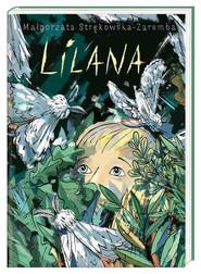 okładka Lilana, Książka | Małgorzata Strękowska-Zaremba