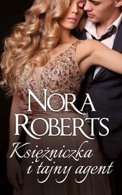 okładka Księżniczka i tajny agent, Książka | Nora Roberts