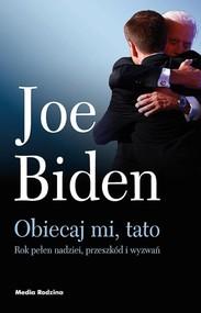 okładka Obiecaj mi, tato, Książka | Biden Joe