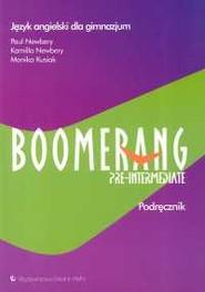 okładka Boomerang Pre-intermediate Podręcznik Język angielski Gimnazjum, Książka | Paul Newbery, Kamilla Newbery, Monika Kusiak