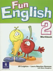 okładka Fun English 2 Workbook, Książka | Jill Leighton, Donovan Laura Sanchez